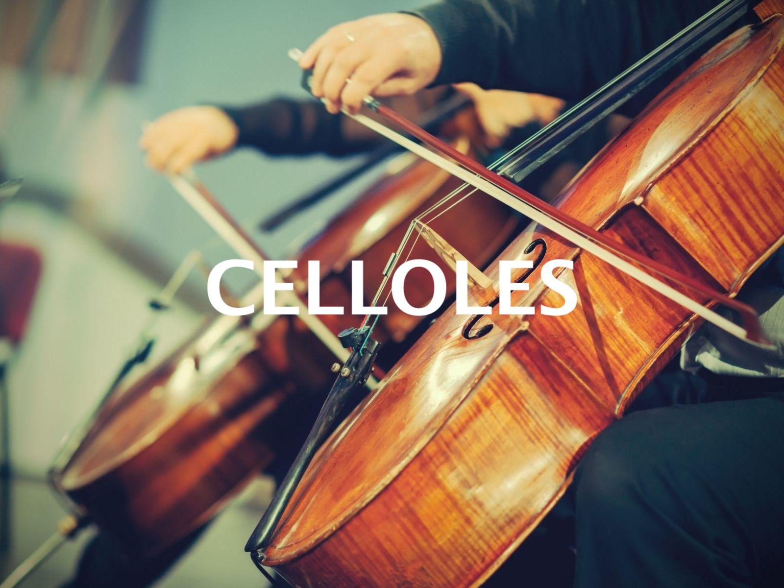 celloles